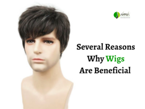 Several Reasons Why Wigs Are Beneficial